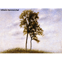 106 Color Paintings of Vilhelm Hammershoi - Danish Impressionist Painter (May 15, 1864 - February 13, 1916) (English…