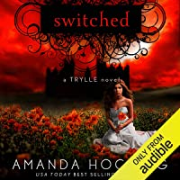 Switched: The Trylle Trilogy, Book 1