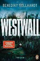 Westwall: Der Thriller unserer Zeit