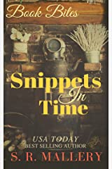 Snippets In Time Kindle Edition