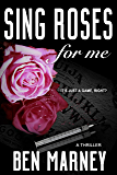 Sing Roses For Me (Max Allen Book 1) (English Edition)