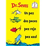 UN PEZ DOS PECES PEZ ROJO PEZ AZUL (Beginner Books)
