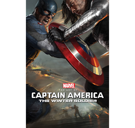 Marvel S Captain America The Winter Soldier The Art Of The Movie Ebook Javens Marie Various Amazon Co Uk Kindle Store