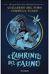 Il Labirinto del Fauno (Italian Edition) Versión Kindle
