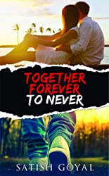 Together Forever To Never