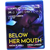Below Her Mouth [Blu-ray]