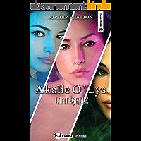 Akalie O'Lys l'intégrale