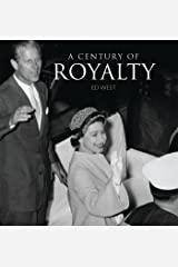 A Century of Royalty Hardcover