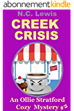 Creek Crisis (An Ollie Stratford Cozy Mystery Book 2) (English Edition)