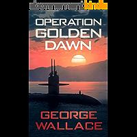 Operation Golden Dawn (English Edition)