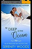 As Deep as the Ocean (Blue Penguin Bay Book 1) (English Edition)