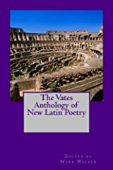 The Vates Anthology of New Latin Poetry Kindle Edition