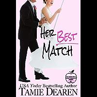 Her Best Match: A Sweet Billionaire Romance (The Best Girls Book 1)
