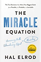 The Miracle Equation: The Two Decisions That Move Your Biggest Goals from Possible, to Probable, to Inevitable: from the author of The Miracle Morning Taschenbuch