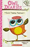 Owl Diaries #1: Eva's Treetop Festival (Branches)