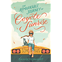 The Remarkable Journey of Coyote Sunrise (English Edition)