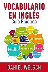 Vocabulario en Inglés: Guía Práctica Versión Kindle