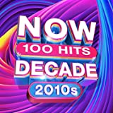 NOW 100 Hits The Decade (2010s)
