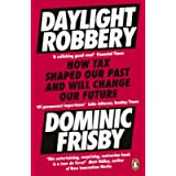 Daylight Robbery: How Tax Shaped Our Past and Will Change Our Future