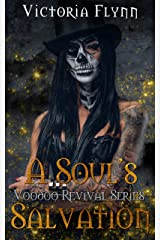 A Soul's Salvation (Voodoo Revival series Book 4) Kindle Edition