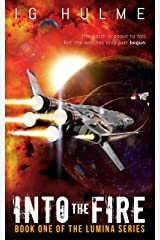 Into the Fire: (LUMINA Book 1) Kindle Edition