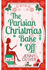 The Parisian Christmas Bake Off Kindle Edition
