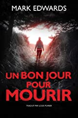 Un bon jour pour mourir (French Edition) Versión Kindle