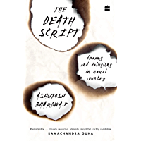 The Death Script: Dreams and Delusions in Naxal Country