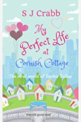 My Perfect Life at Cornish Cottage: A funny and feel-good romantic comedy Kindle Edition