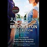 Bridgerton Collection Volume 3: The Last Two Books in the Bridgerton Series and the First Bridgerton Prequel…
