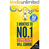 """3 Months to No.1: The 2021 """"No-Nonsense"""" SEO Playbook for Getting Your Website Found on Google (English Edition)"""