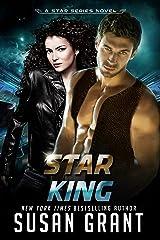 Star King: a sci-fi romance (Star Series Book 1) Kindle Edition