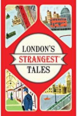 London's Strangest Tales: Extraordinary but True Stories from Over a Thousand Years of London's History Paperback