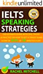 IELTS Speaking Strategies: The Ultimate Guide With Tips, Tricks, And Practice On How To Get A Target Band Score Of 8.0...