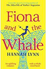 Fiona and the Whale: An uplifting romance with a whale sized heart Kindle Edition