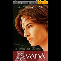 La quête des Mages (Avana, tome 2)