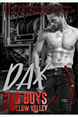 Dax (Bad Boys of Willow Valley Book 1) Kindle Edition