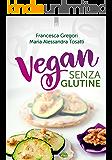 Vegan senza glutine