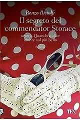 Il segreto del commendator Storace: ovvero, Quando si dice morire sul più bello Formato Kindle