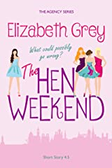 The Hen Weekend (The Agency) Kindle Edition