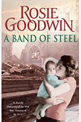 A Band of Steel: A family threatened by war but destroyed by love… Kindle Edition