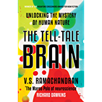 The Tell: Tale Brain-Unlocking the Mystry of Human Nature