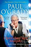 Open the Cage, Murphy!: Hilarious tales of the rise of Lily Savage