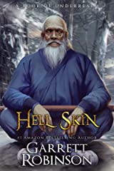 Hell Skin: A Book of Underrealm (Tales of the Wanderer 3) Kindle Edition