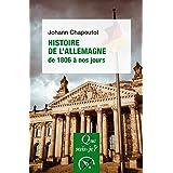 Histoire de l'Allemagne (1806 à nos jours): « Que sais-je ? » n° 4020