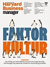 Harvard Business Manager 3/2018: Faktor Kultur