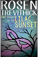 Two Shades of the Lilac Sunset Kindle Edition
