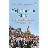 Majoritarian State: How Hindu Nationalism Is Changing Indi