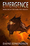 Emergence (The Dark Tide Trilogy Book 1) (English Edition)