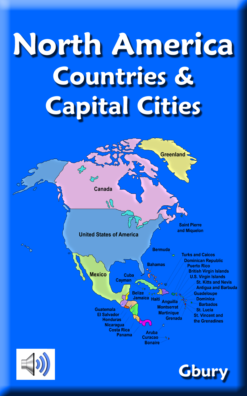 North America Countries And Capital Cities Amazoncouk Appstore - List of capital of all countries